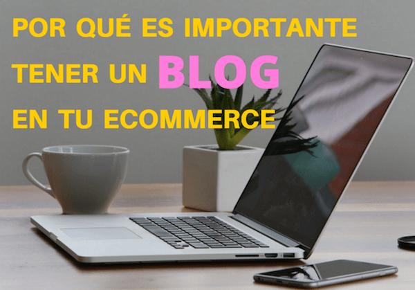 tener un blog en tu ecommerce