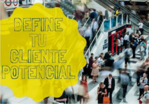 define tu cliente potencial