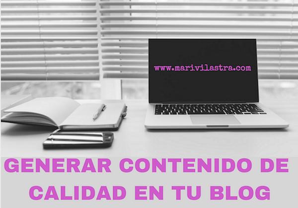 generar contenido de calidad en tu blog