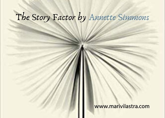 The Story Factor de Annette Simmons